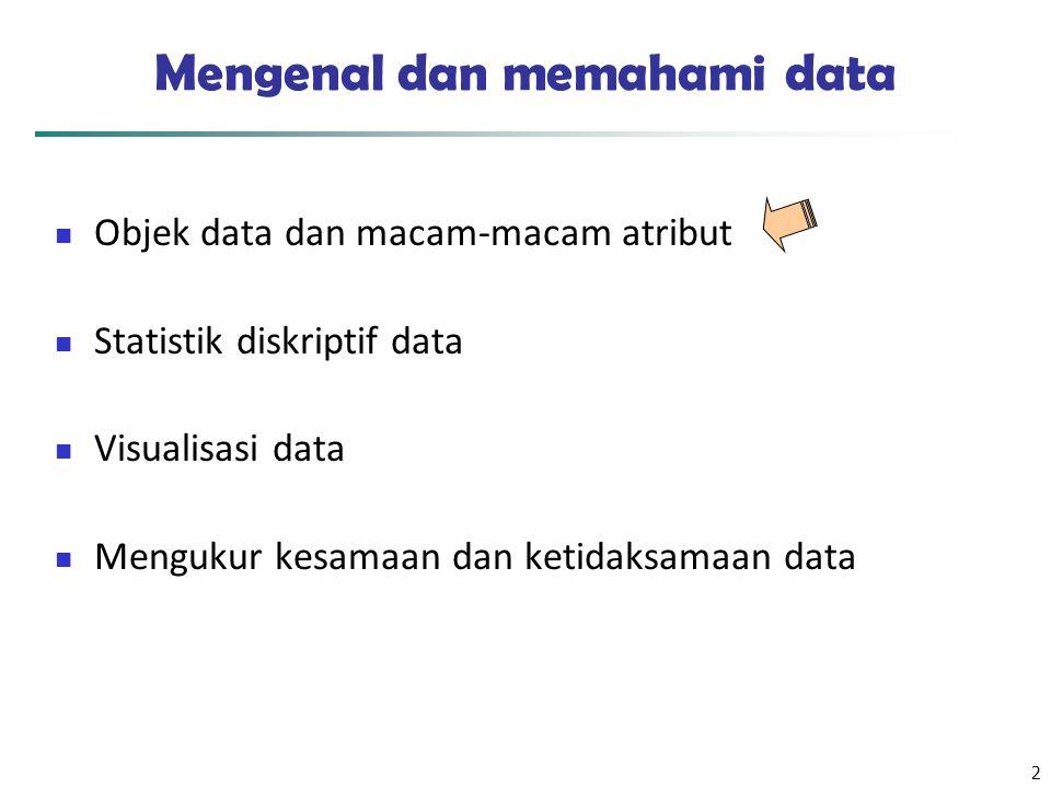 Mengenal dan memahami data