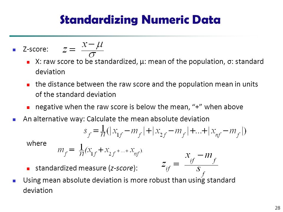 Standardizing Numeric Data