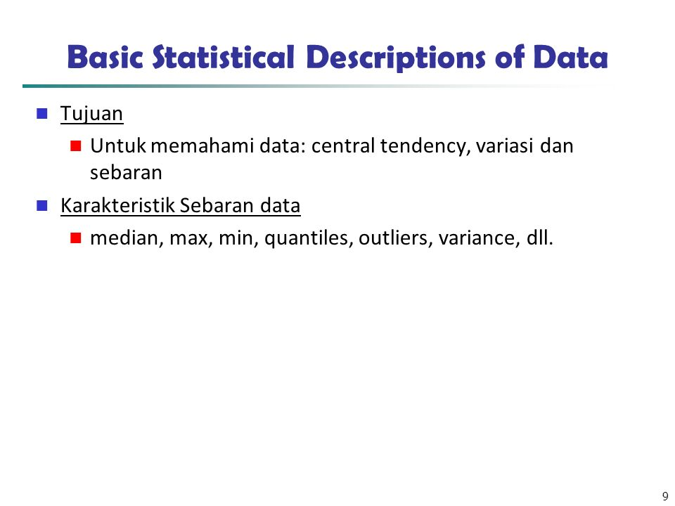 Basic Statistical Descriptions of Data