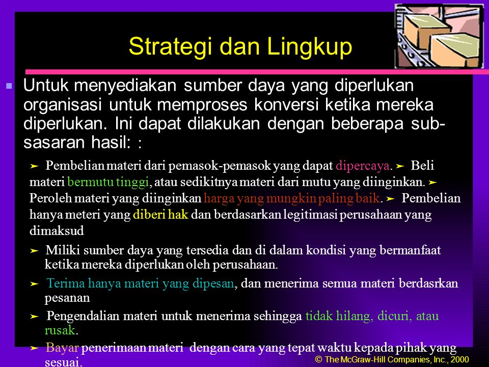 Strategi dan Lingkup sesuai.