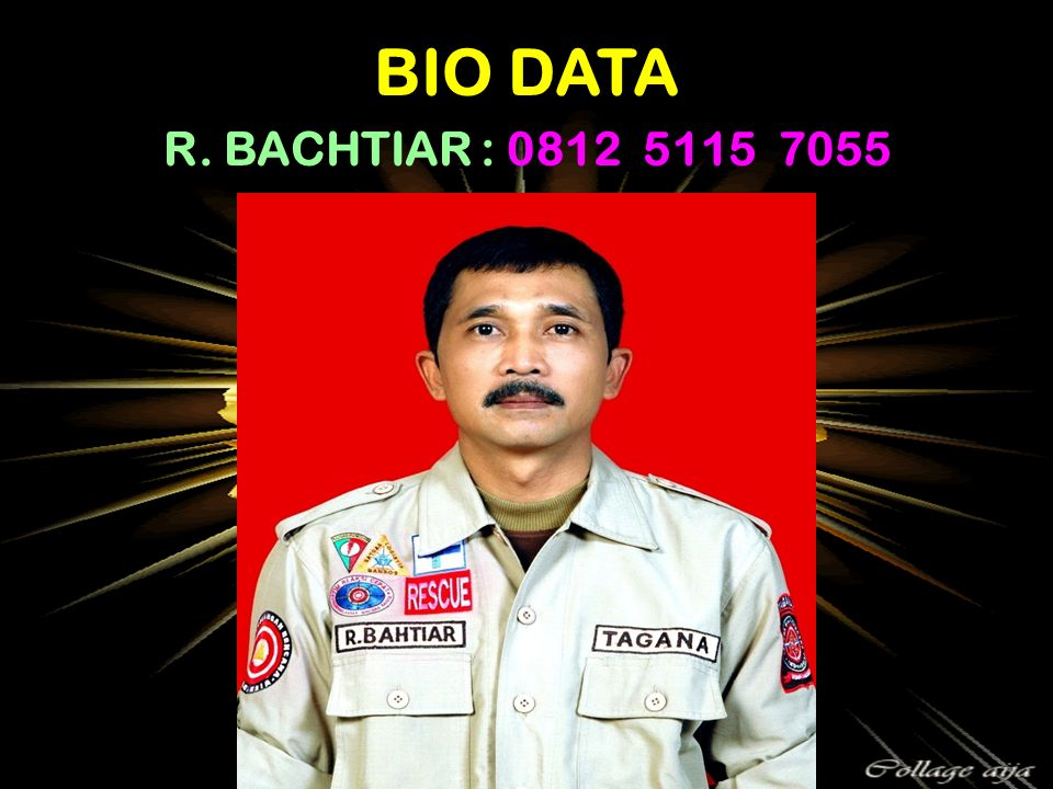 BIO DATA R. BACHTIAR : 0812 5115 7055