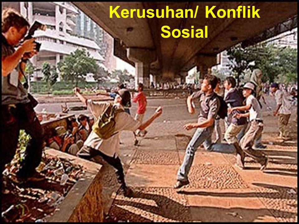 Kerusuhan/ Konflik Sosial
