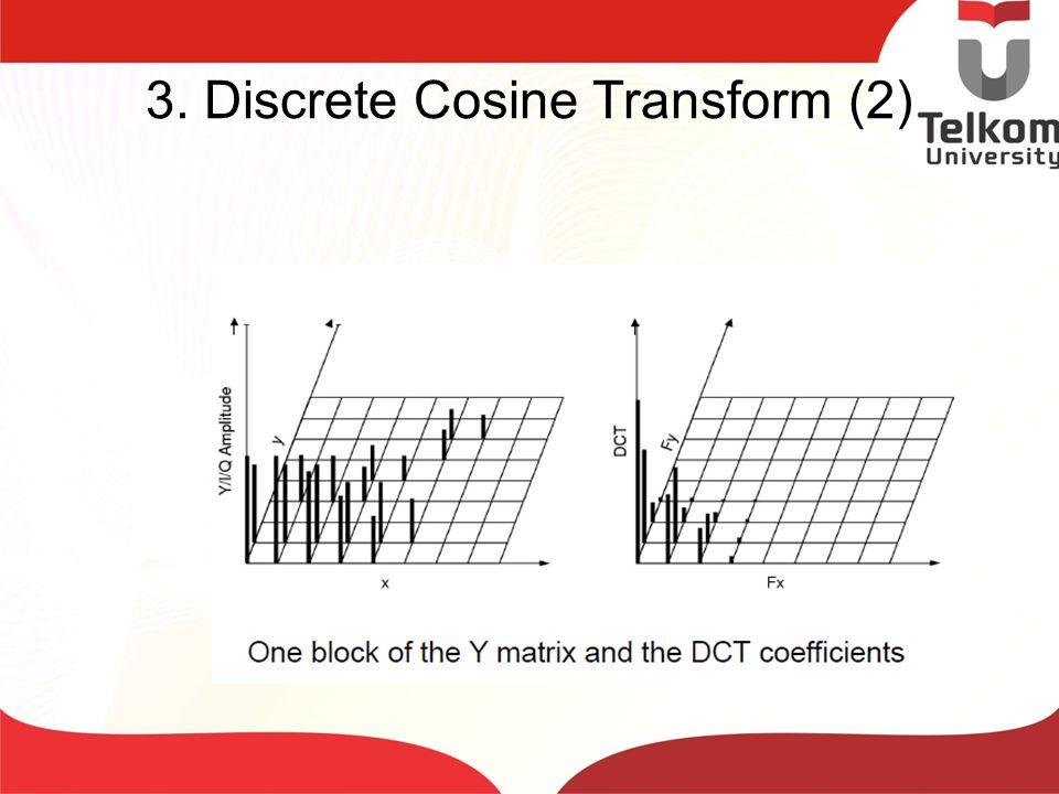 3. Discrete Cosine Transform (2)