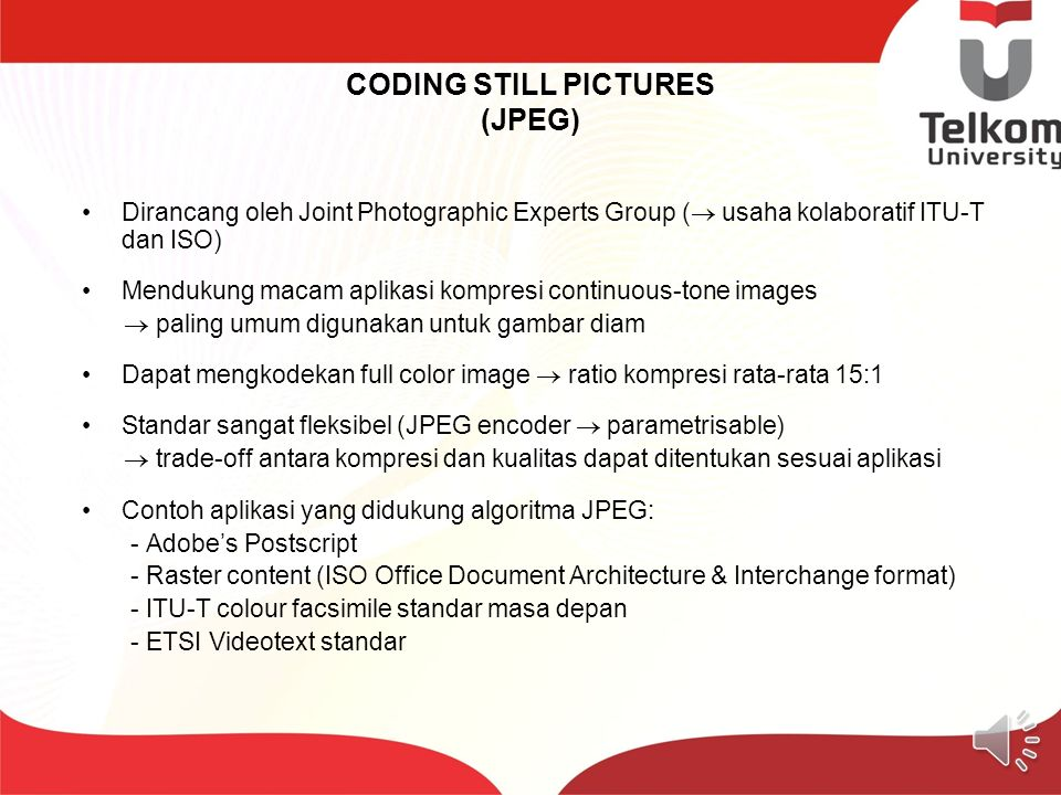 CODING STILL PICTURES (JPEG)