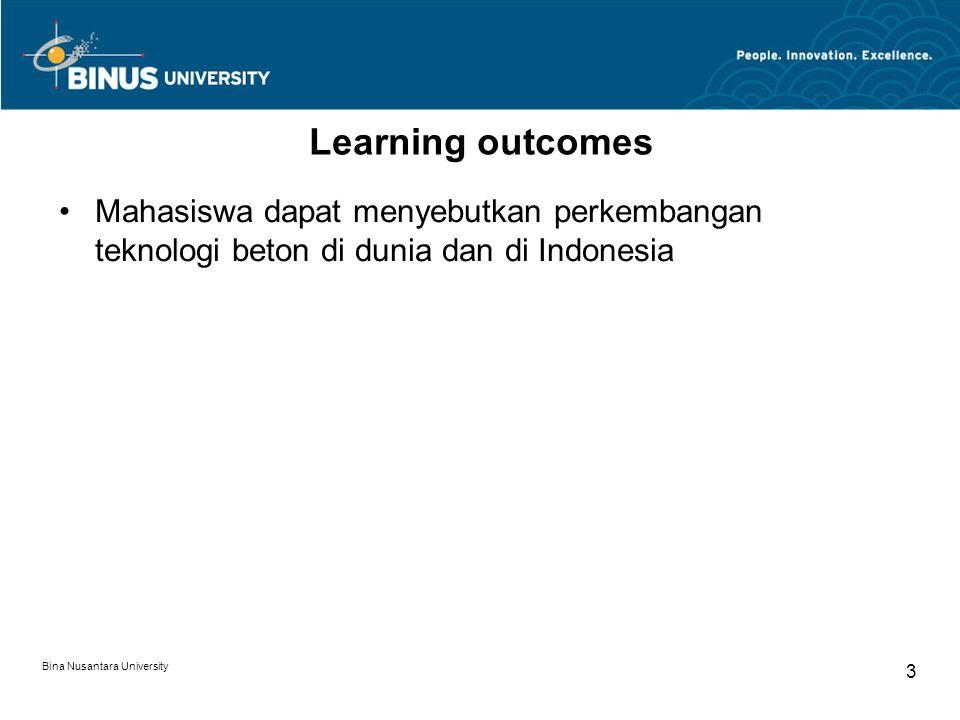 Learning outcomes Mahasiswa dapat menyebutkan perkembangan teknologi beton di dunia dan di Indonesia.