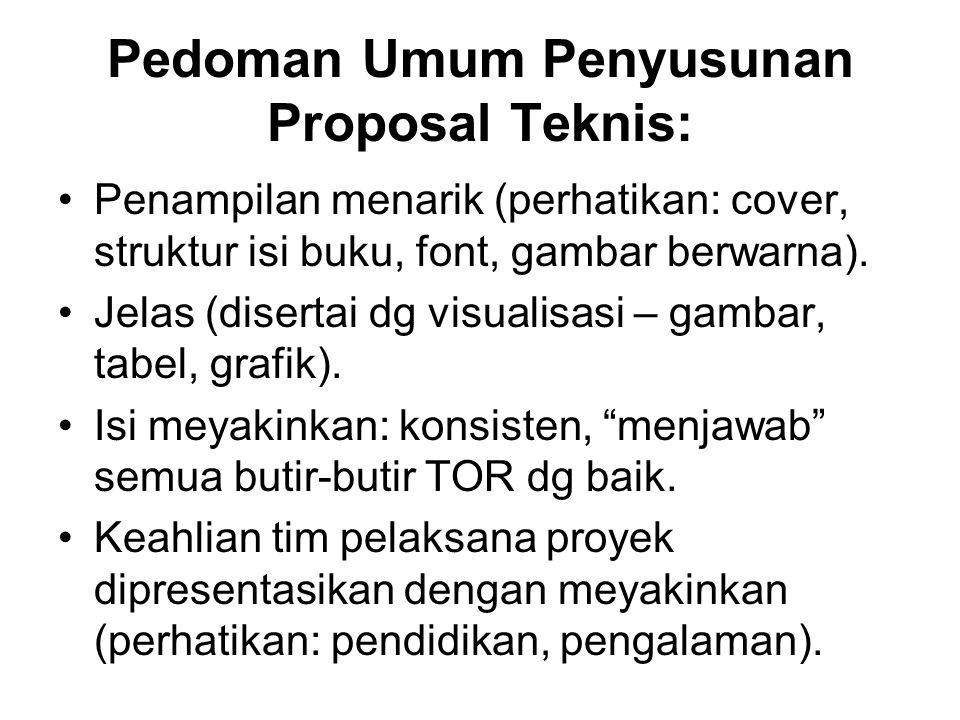 Pedoman Umum Penyusunan Proposal Teknis: