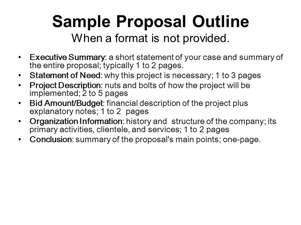 Sample Proposal Outline When a format is not provided.