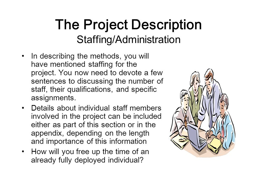 The Project Description Staffing/Administration