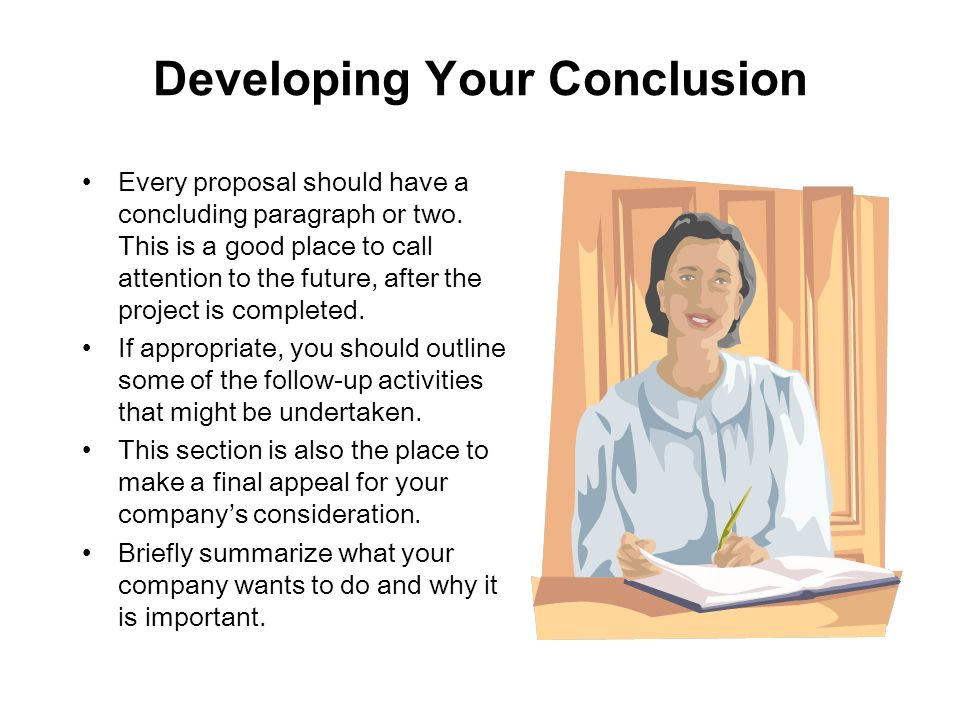 Developing Your Conclusion