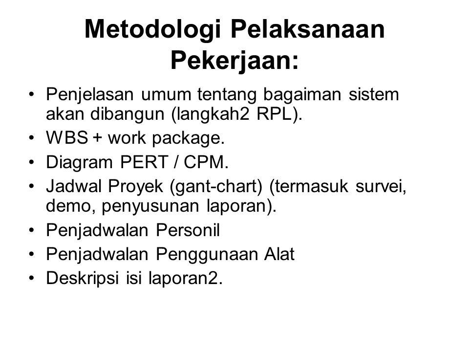 Metodologi Pelaksanaan Pekerjaan: