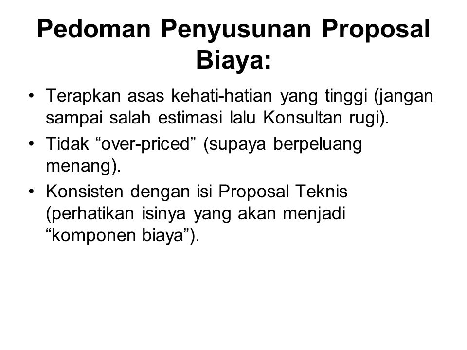 Pedoman Penyusunan Proposal Biaya: