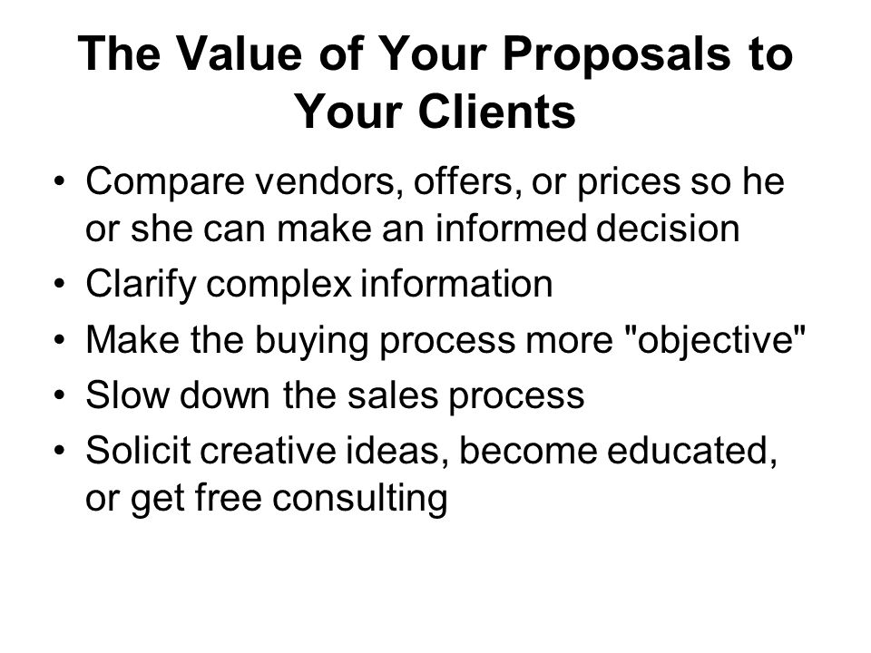 The Value of Your Proposals to Your Clients