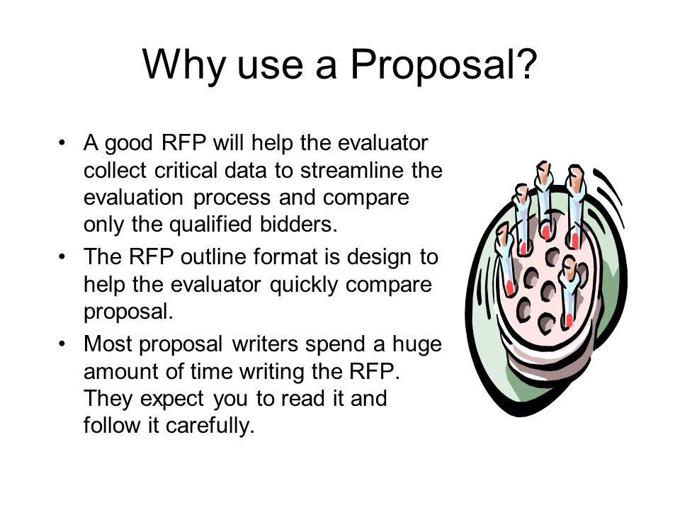Why use a Proposal