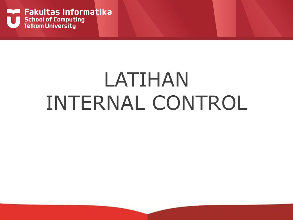 LATIHAN INTERNAL CONTROL