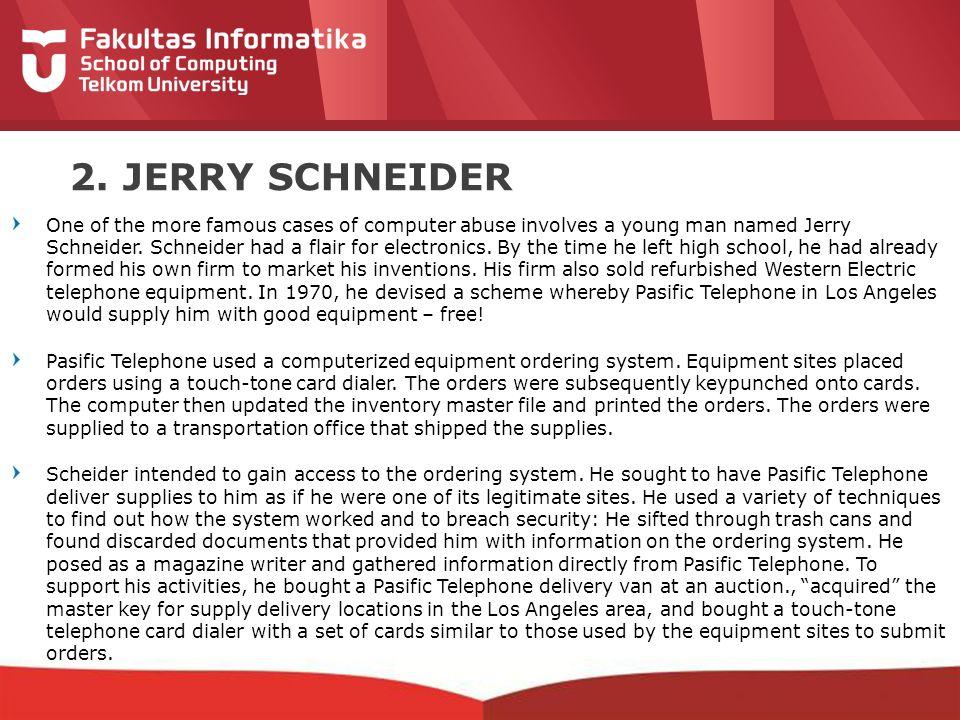 2. JERRY SCHNEIDER
