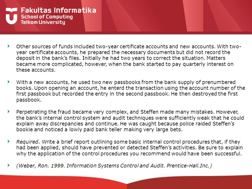 Other sources of funds included two-year certificate accounts and new accounts. With two- year certificate accounts, he prepared the necessary documents but did not record the deposit in the bank's files. Initially he had two years to correct the situation. Matters became more complicated, however, when the bank started to pay quarterly interest on these accounts.