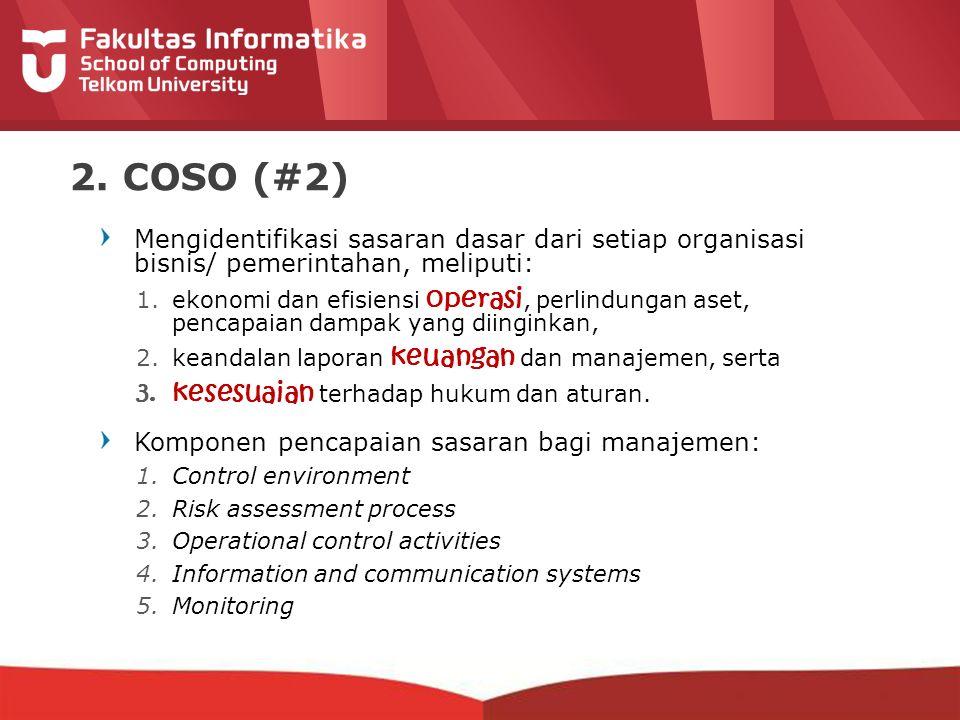 2. COSO (#2) kesesuaian terhadap hukum dan aturan.