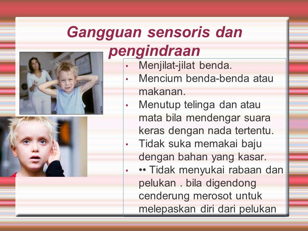 Gangguan sensoris dan pengindraan