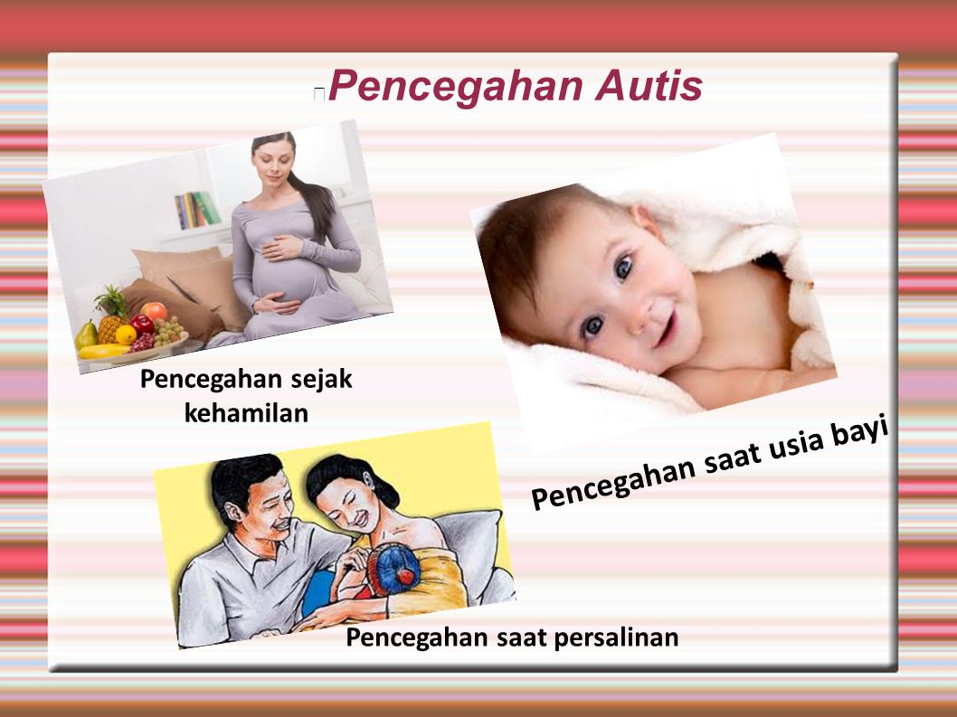 Pencegahan sejak kehamilan