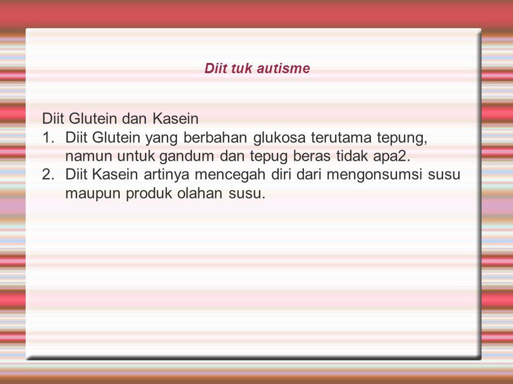 Diit Glutein dan Kasein