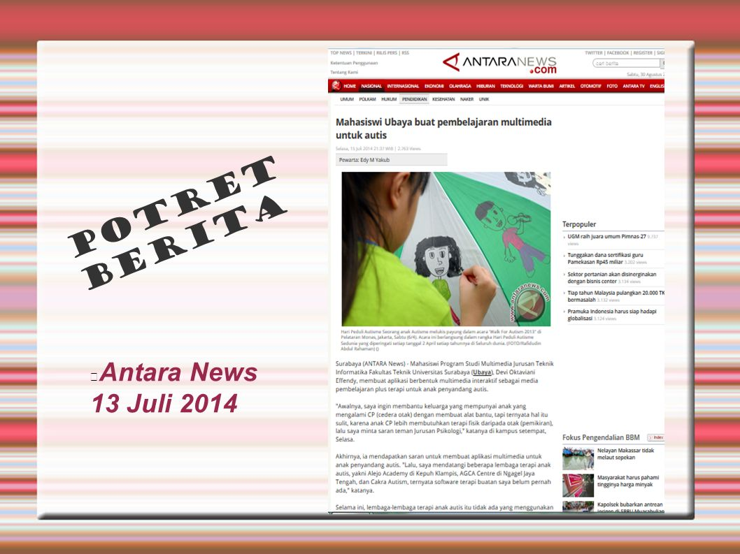 POTRET BERITA Antara News 13 Juli 2014