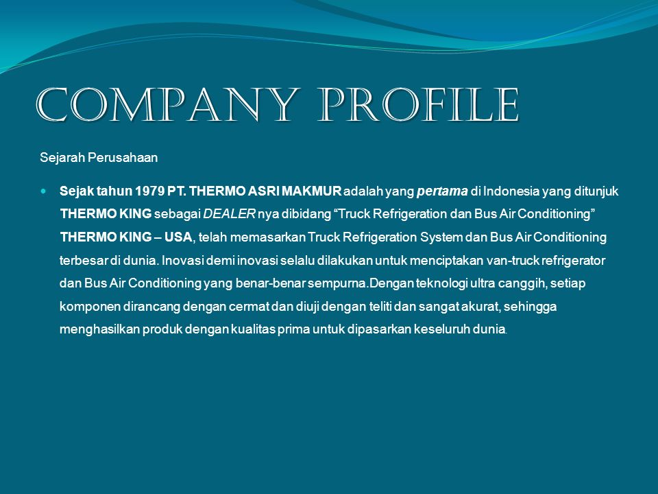 COMPANY PROFILE Sejarah Perusahaan
