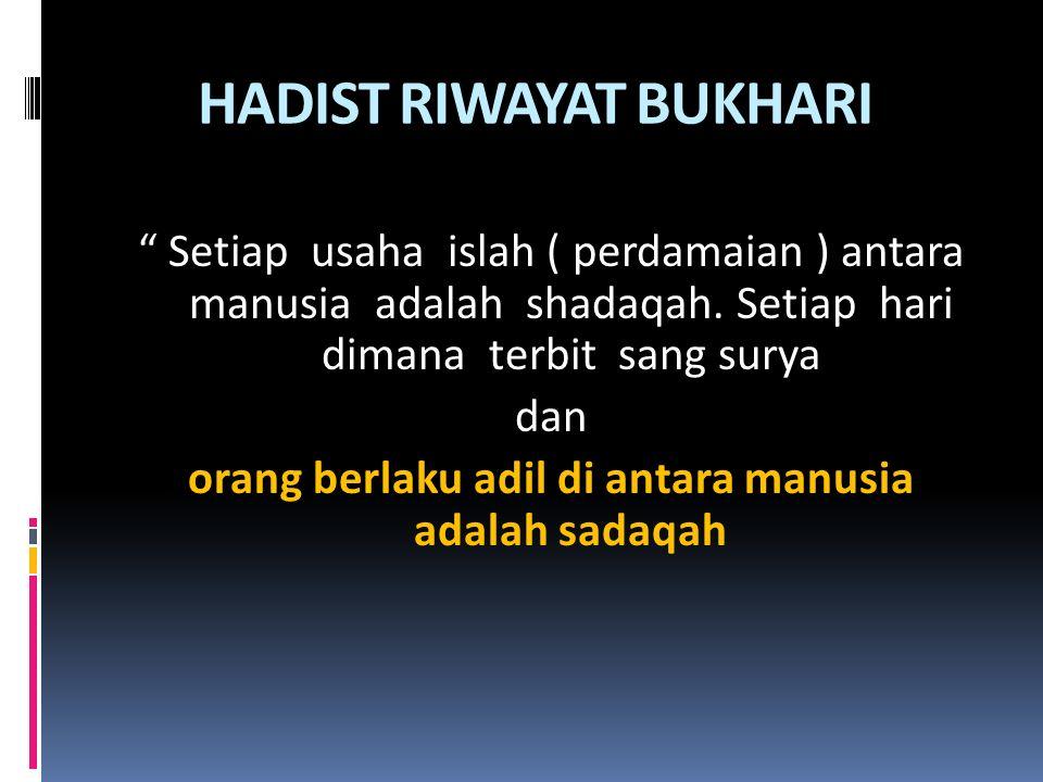 HADIST RIWAYAT BUKHARI