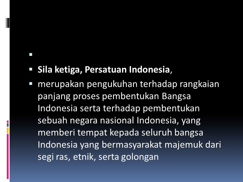Sila ketiga, Persatuan Indonesia,