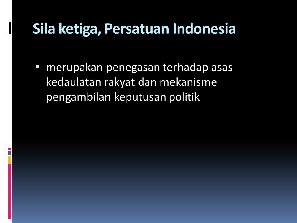 Sila ketiga, Persatuan Indonesia