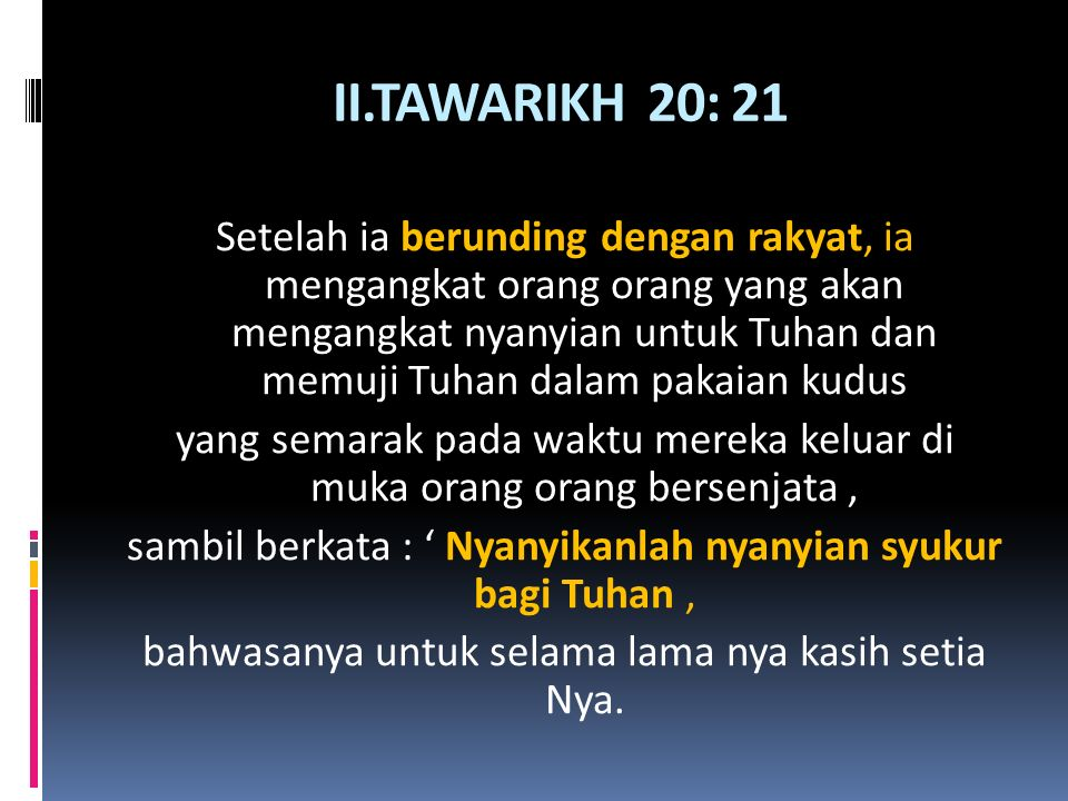 II.TAWARIKH 20: 21