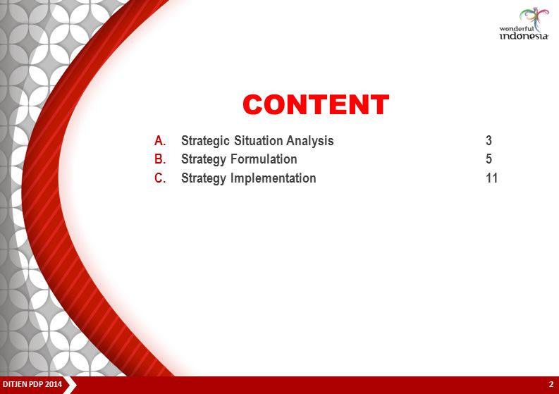 CONTENT Strategic Situation Analysis 3 Strategy Formulation 5