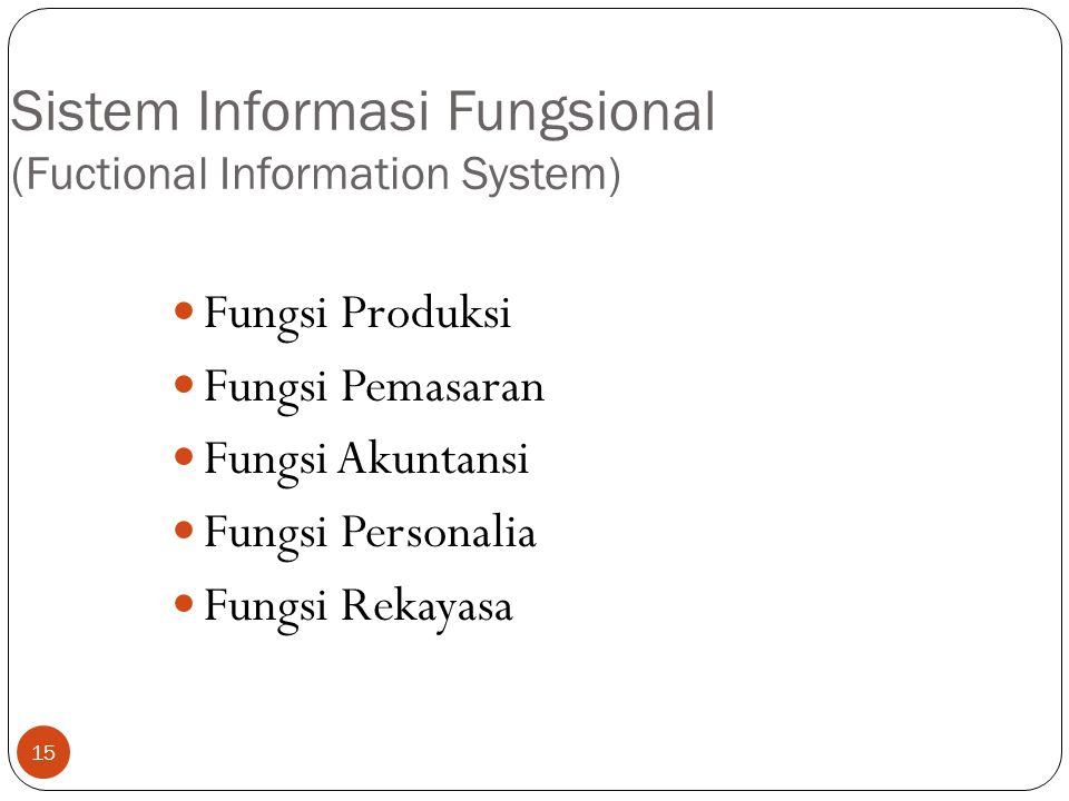 Sistem Informasi Fungsional (Fuctional Information System)