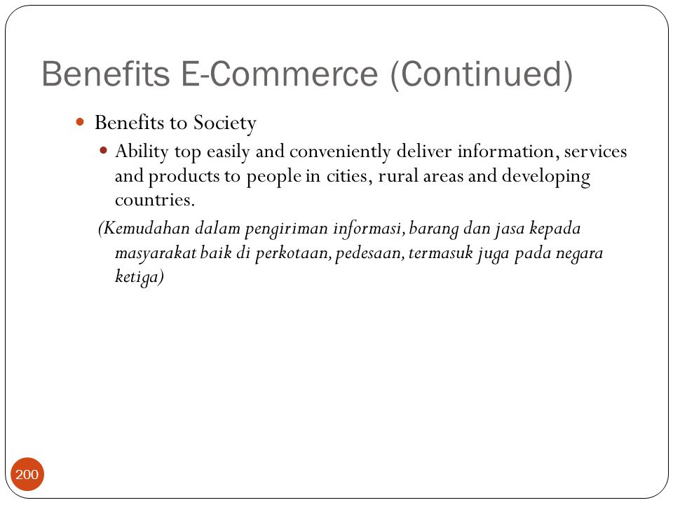Benefits E-Commerce (Continued)