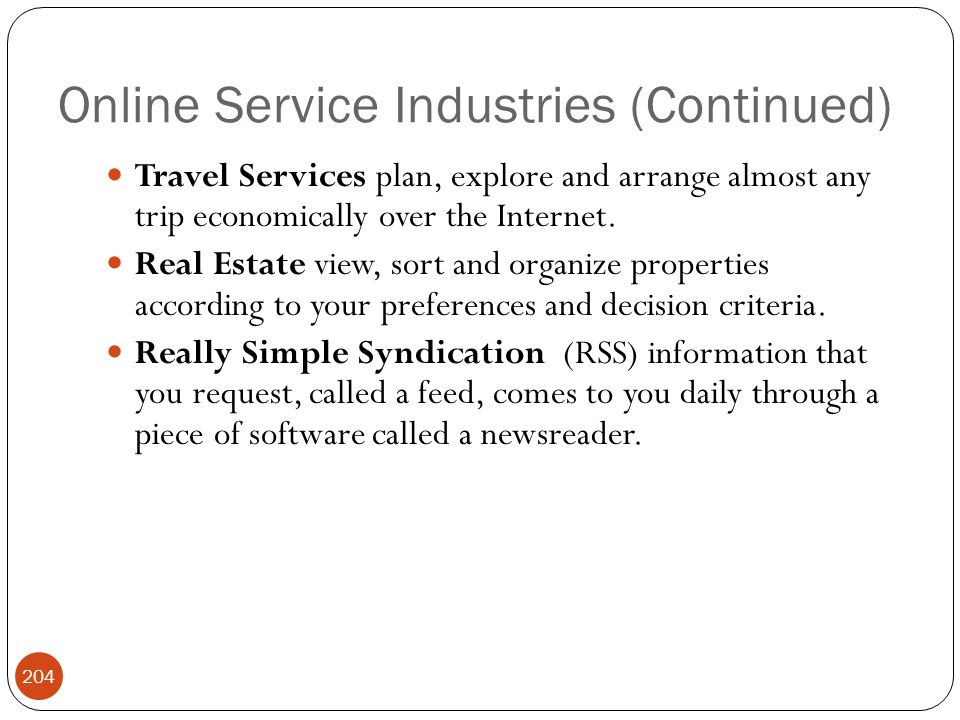 Online Service Industries (Continued)