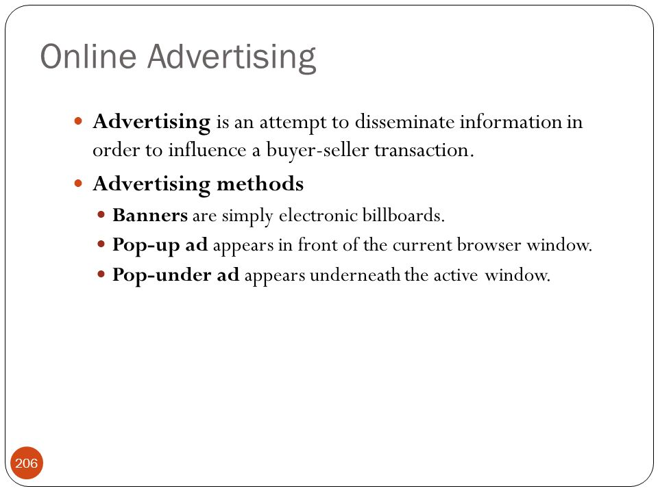 Online Advertising Advertising is an attempt to disseminate information in order to influence a buyer-seller transaction.