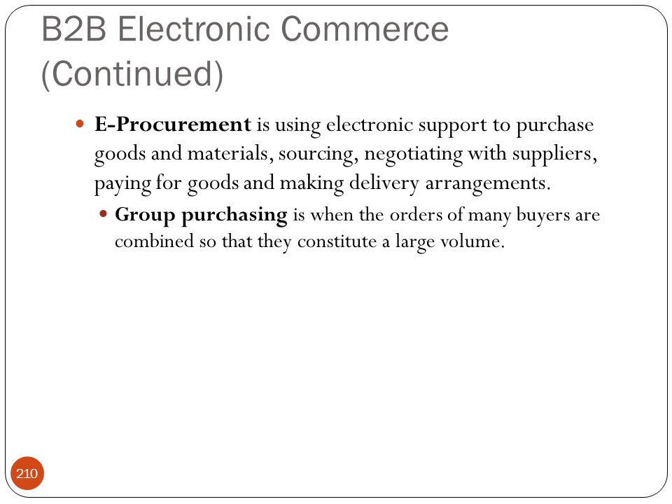 B2B Electronic Commerce (Continued)