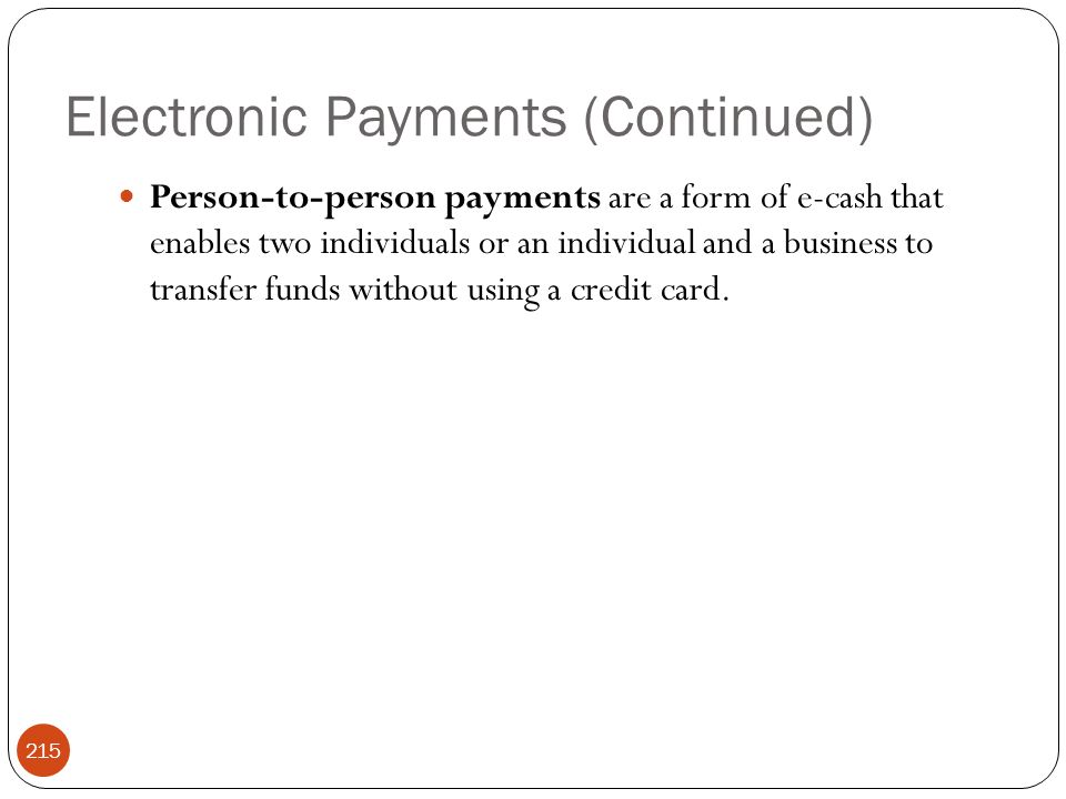 Electronic Payments (Continued)