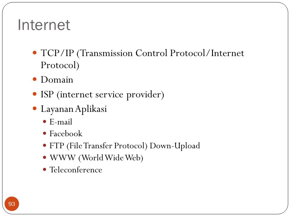 Internet TCP/IP (Transmission Control Protocol/Internet Protocol)