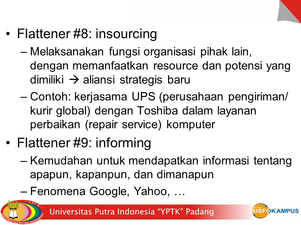 Flattener #8: insourcing