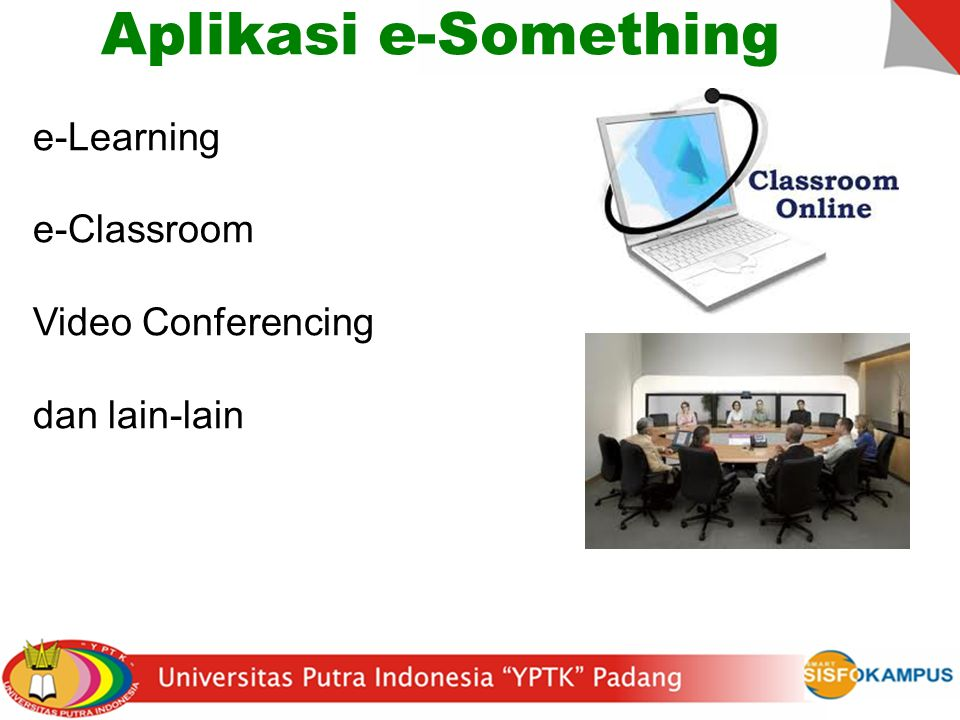 Aplikasi e-Something e-Learning e-Classroom Video Conferencing