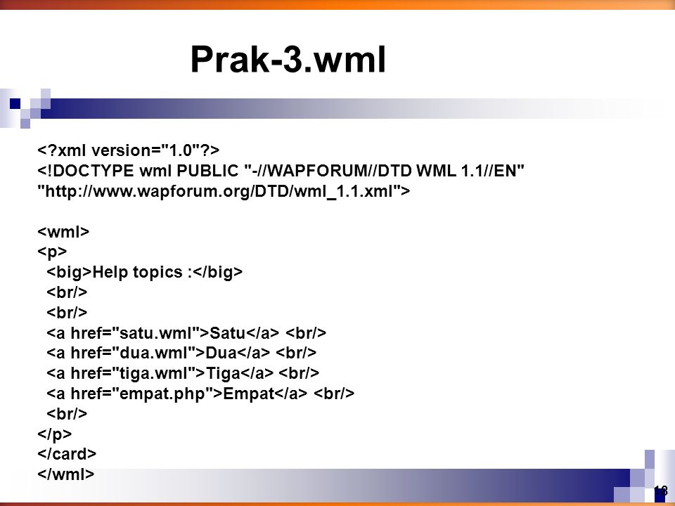 Prak-3.wml < xml version= 1.0 >
