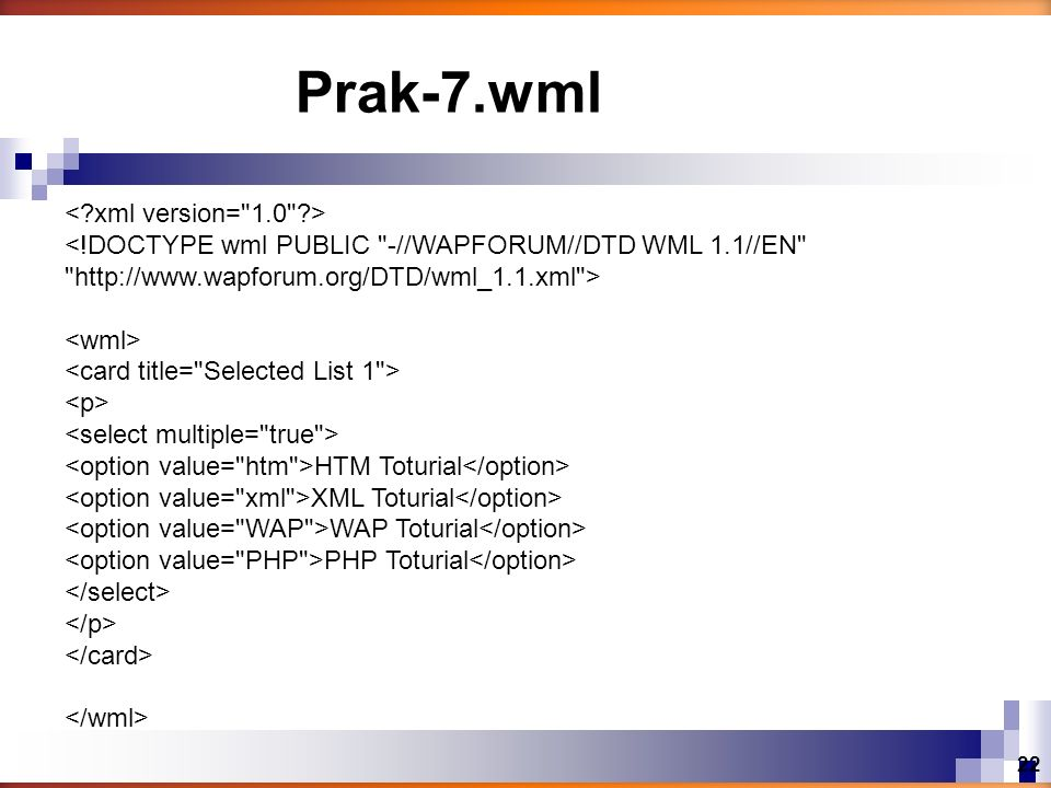 Prak-7.wml < xml version= 1.0 >