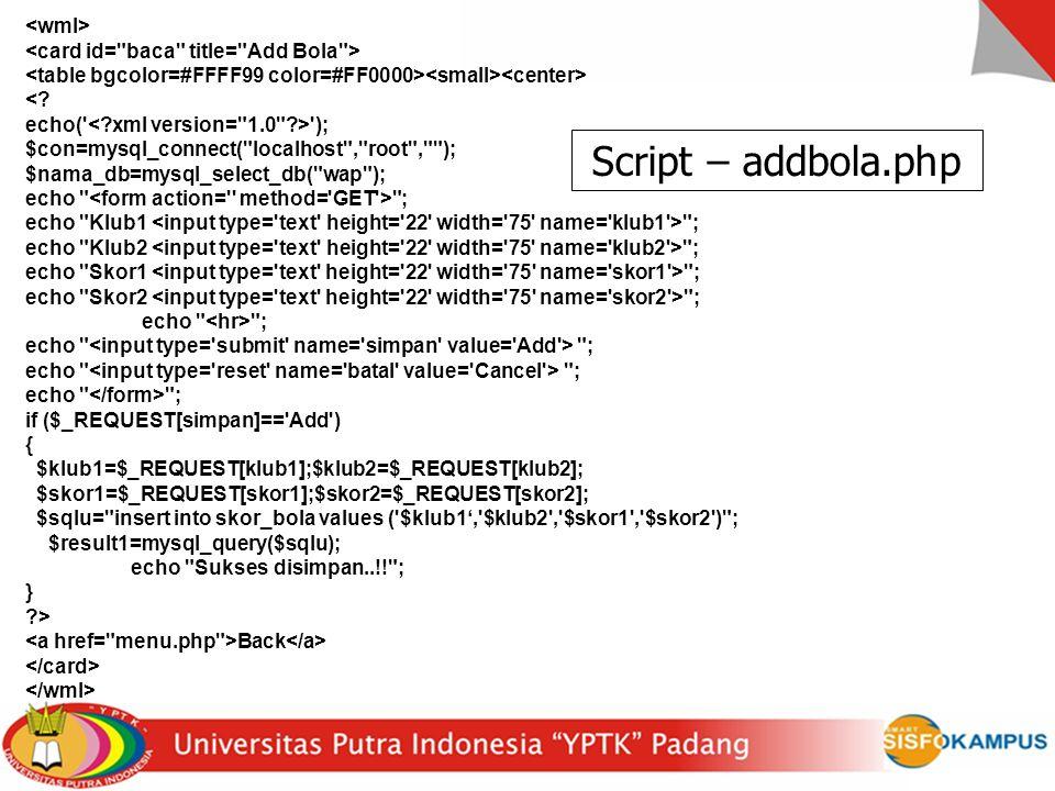 Script – addbola.php <wml>