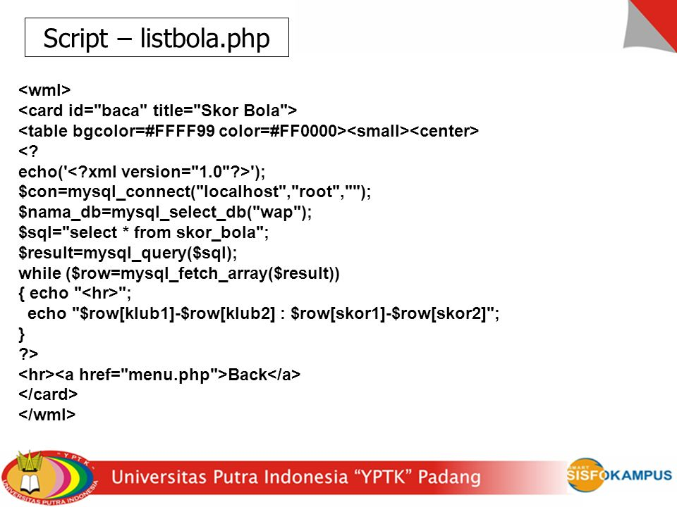 Script – listbola.php <wml>