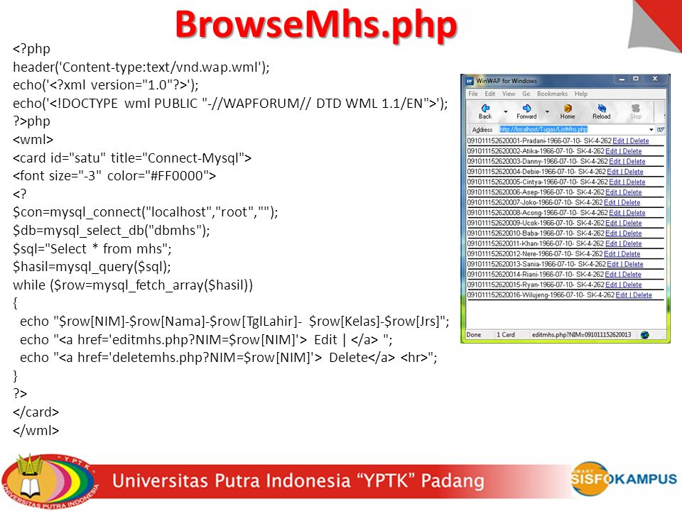 BrowseMhs.php < php header( Content-type:text/vnd.wap.wml );