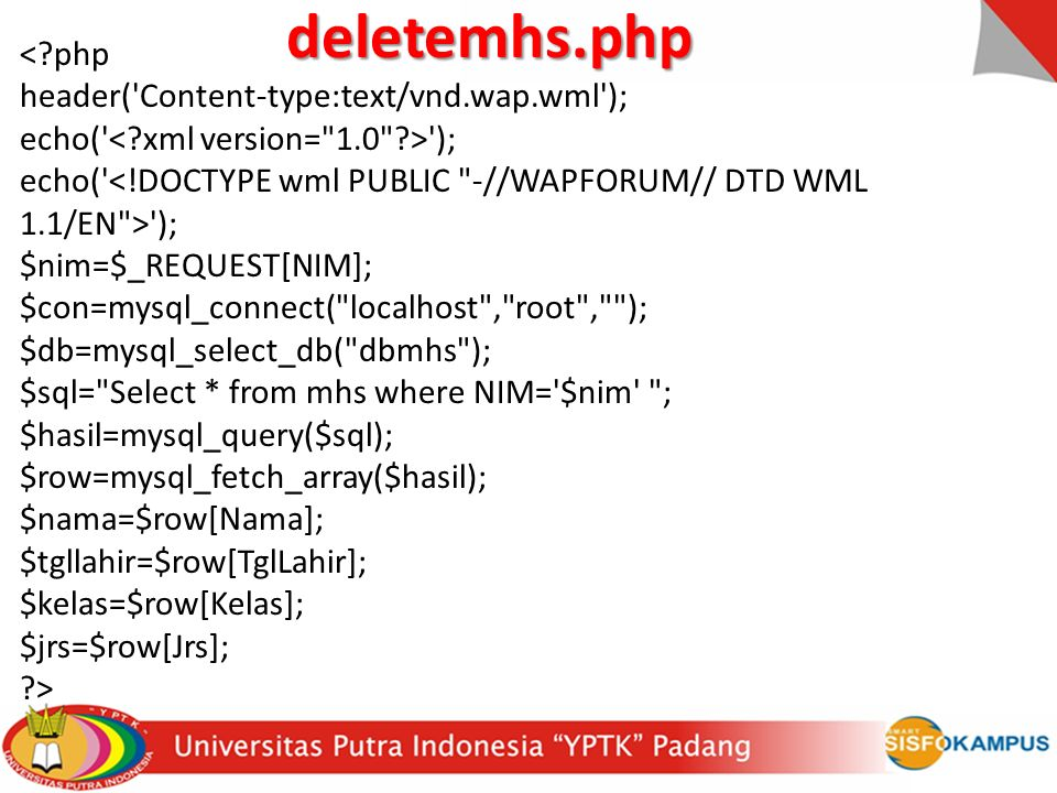 deletemhs.php < php header( Content-type:text/vnd.wap.wml );
