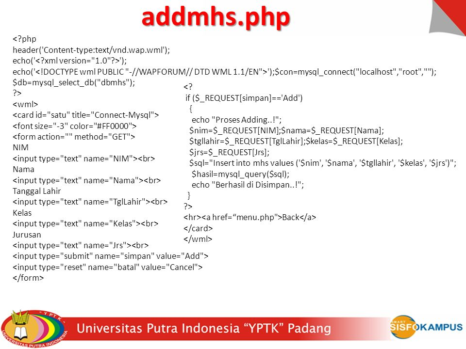 addmhs.php < php header( Content-type:text/vnd.wap.wml );