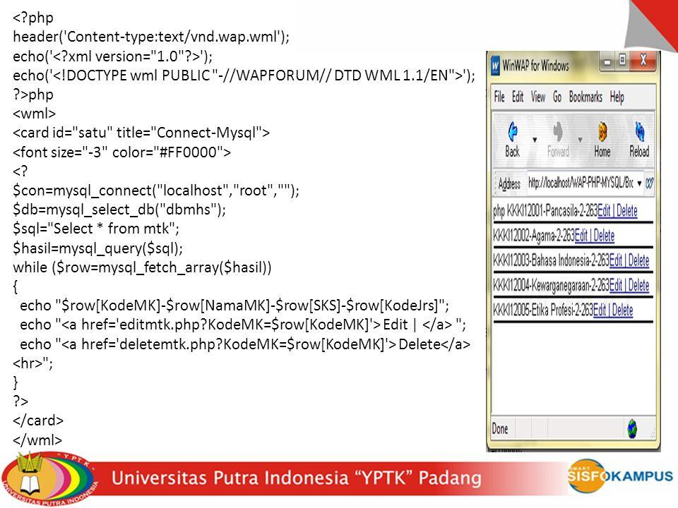 < php header( Content-type:text/vnd.wap.wml ); echo( < xml version= 1.0 > ); echo( <!DOCTYPE wml PUBLIC -//WAPFORUM// DTD WML 1.1/EN > );