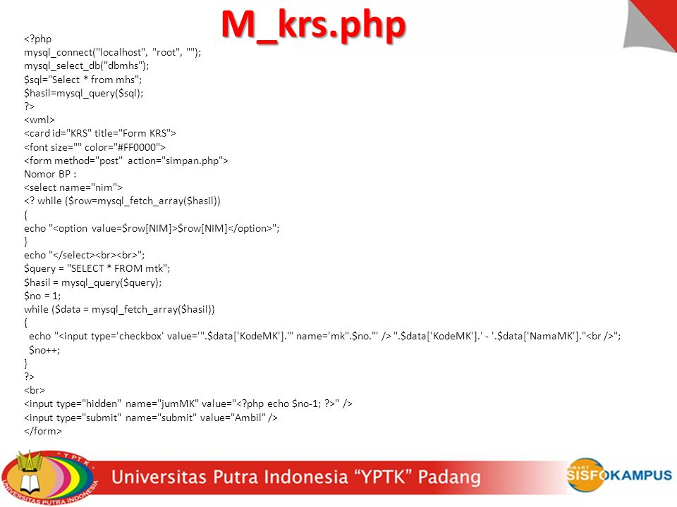 M_krs.php < php mysql_connect( localhost , root , );