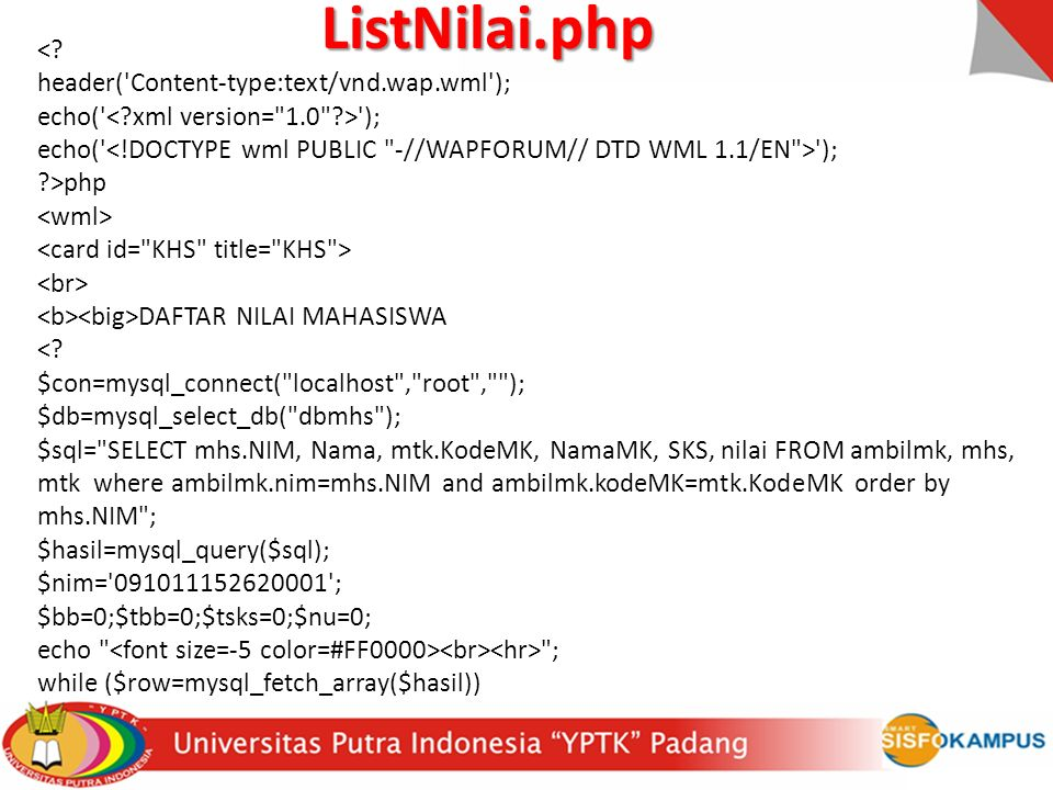 ListNilai.php < header( Content-type:text/vnd.wap.wml );